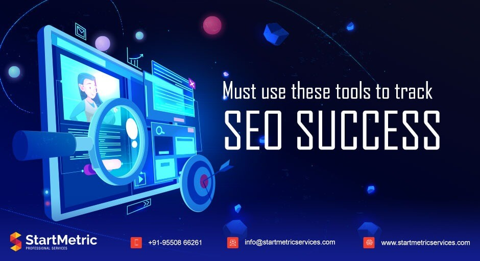 https://startmetricservices.com/wp-content/uploads/2020/10/Tools-to-Track-SEO-Success.jpeg